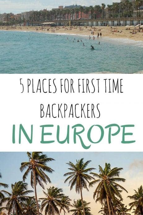 5 Places For First-Time Backpackers in Europe