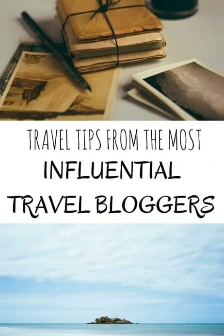 Travel tips from the most influential travel bloggers