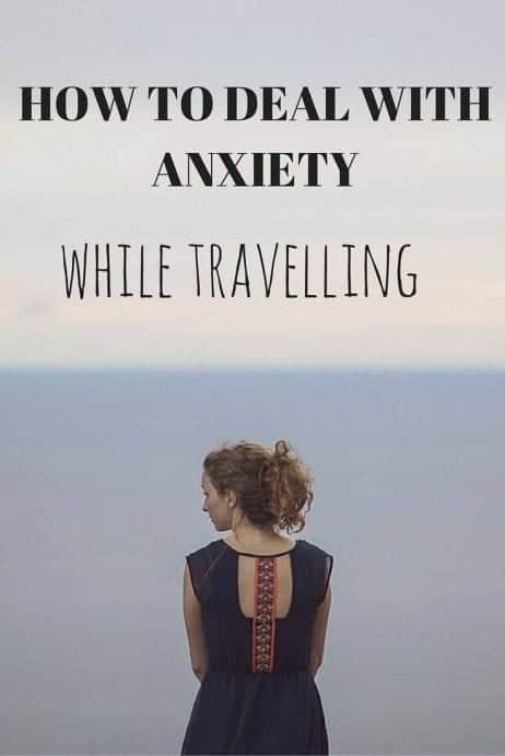 how to deal with anxiety while travelling