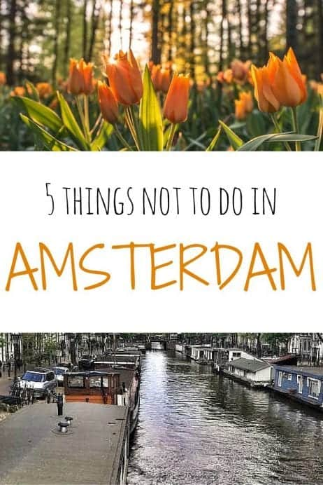 5 Things Not To Do in Amsterdam