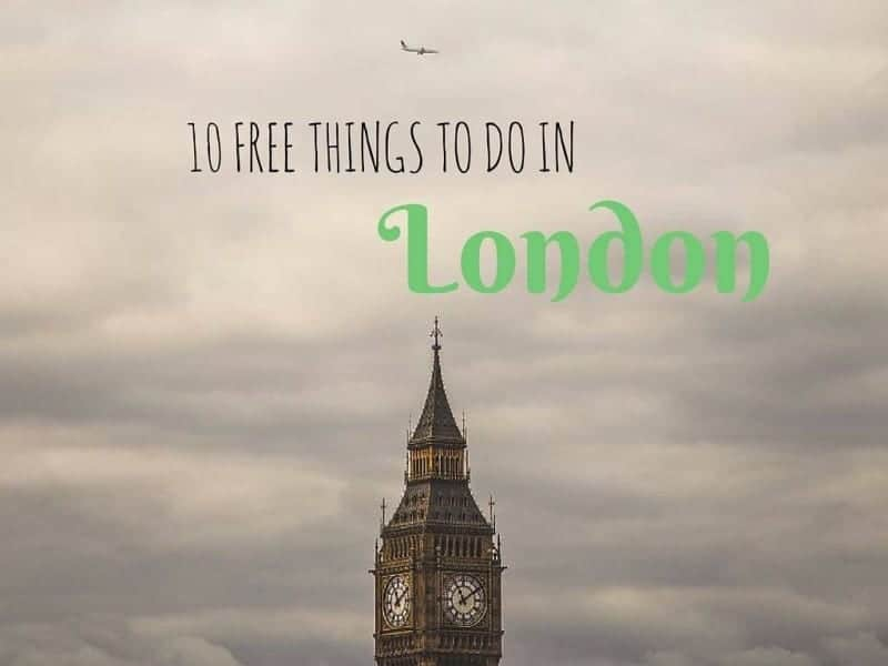 10 Free things to do in London Budget Travel