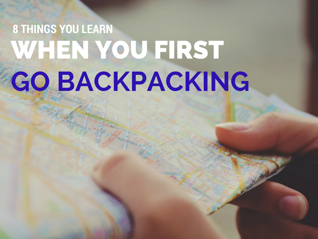 GO BACKPACKING First-time Backpackers