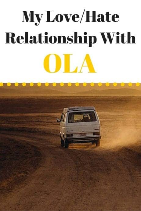 My Love-Hate Relationship With Ola