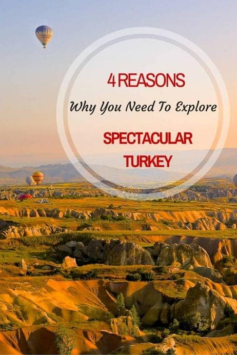4 Reasons Why You Need To Explore Spectacular Turkey In 2016