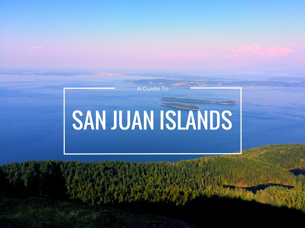 A guide to San Juan Islands