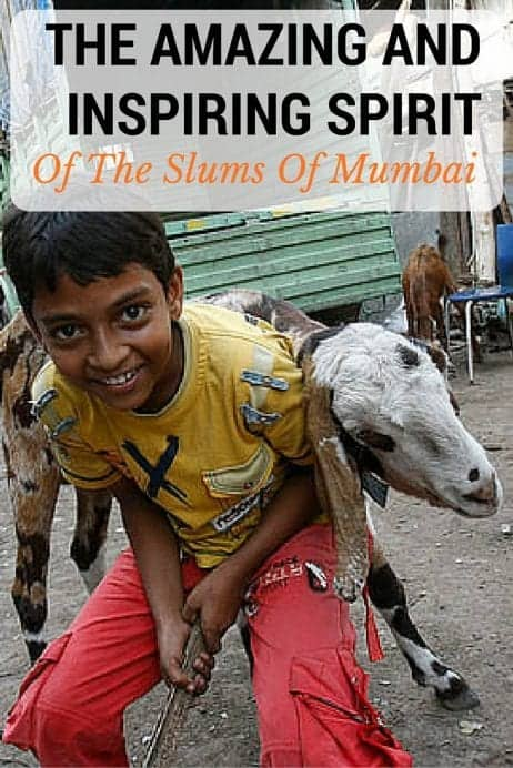 The Amazing And Inspiring Spirit Of The Slums Of Mumbai