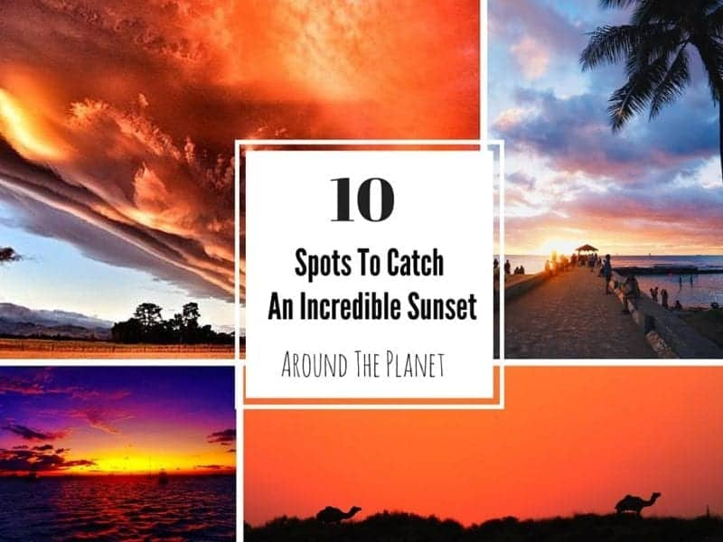 spots To Catch An Incredible Sunset