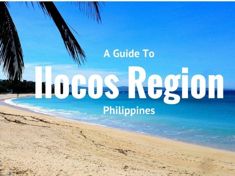 A Guide To The Ilocos Region, Philippines