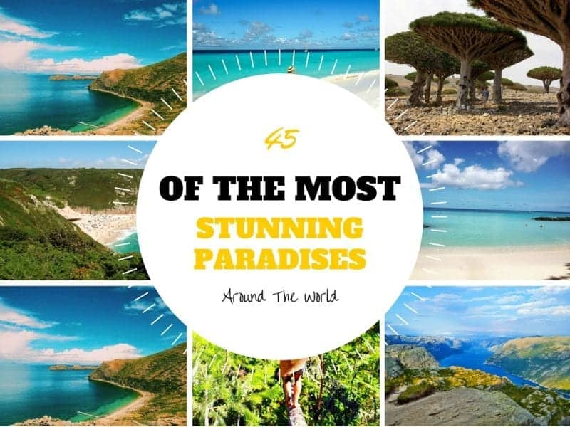 45 Of The Most Stunning Paradises Around The World