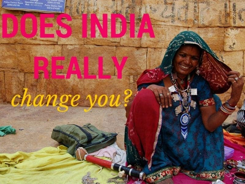 Does-India-Change-You