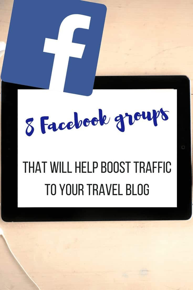 6 Facebook Groups for Travel Bloggers to Boost Blog Traffic