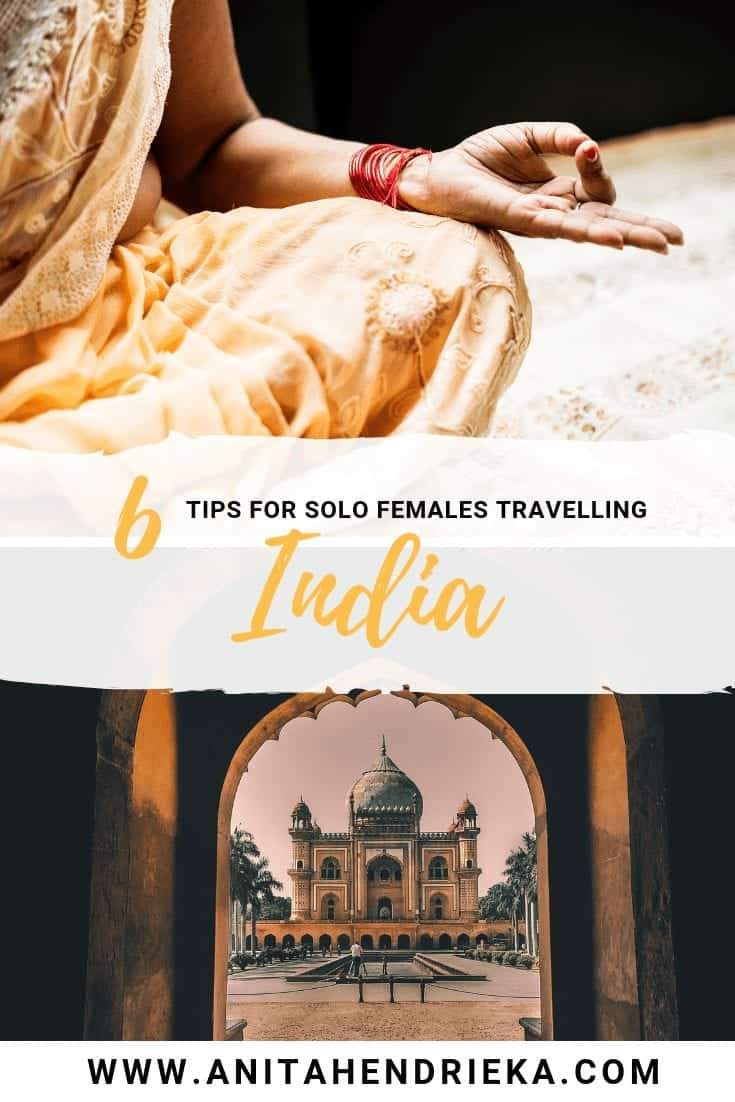 Travelling India: 6 Tips For Solo Female Travellers