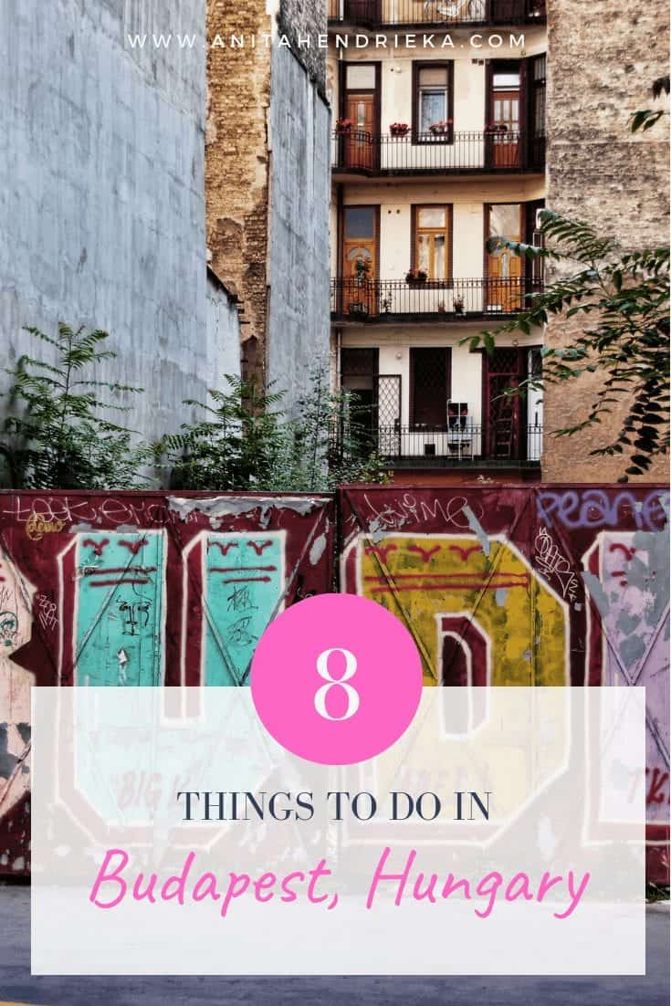 8 Spectacular Things to do in Budapest, Hungary