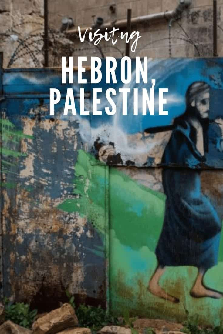Visiting Hebron: One of the Most Divided Cities in the World