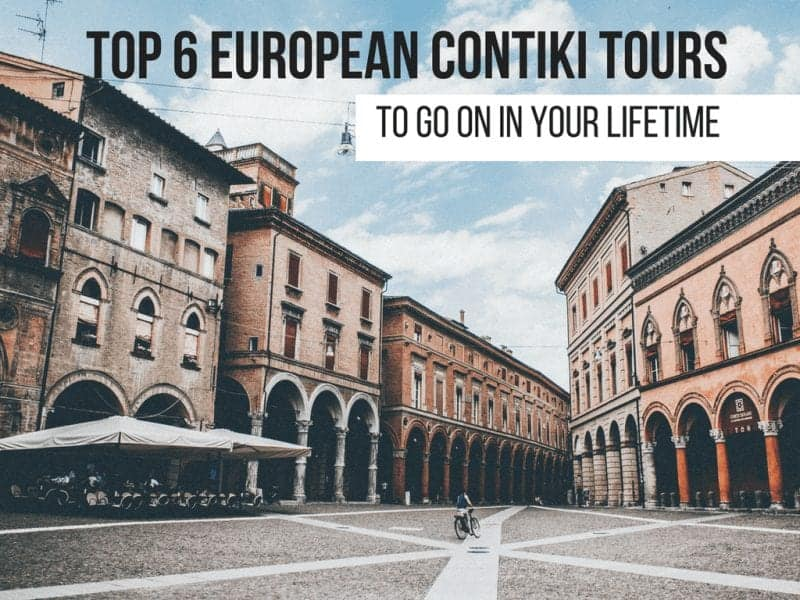 6 Incredible Europe Contiki Tours to Go On