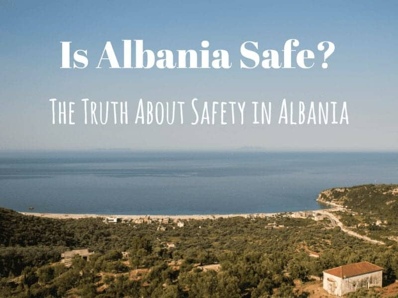 Is Albania Safe_ The Truth About Safety in Albania
