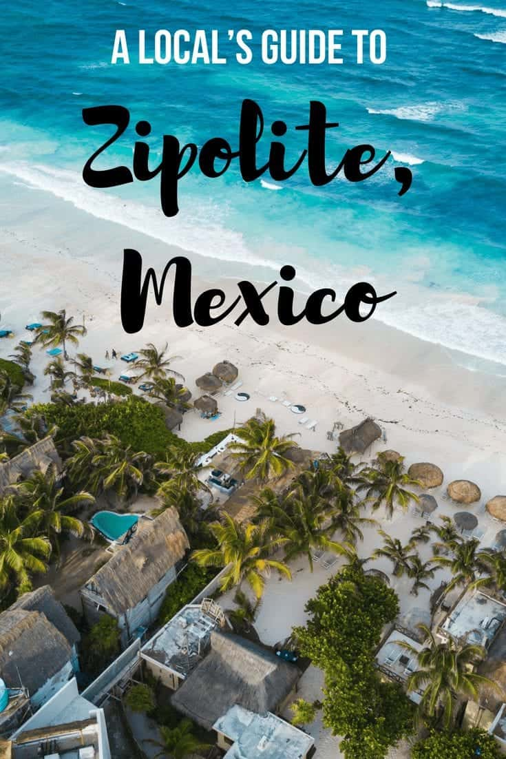 A Local's Guide to Zipolite, Mexico