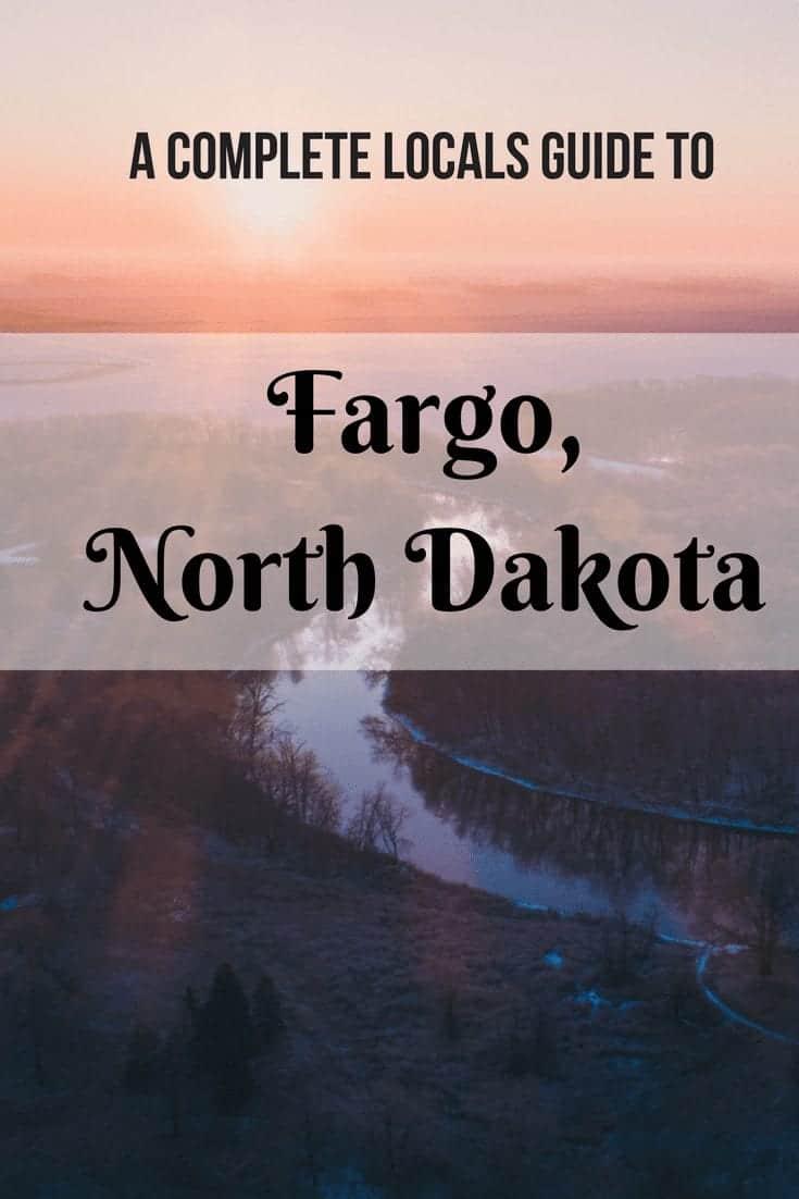 A Complete Locals Guide to Fargo, North Dakota
