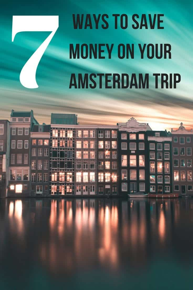 Amsterdam on a Budget: 7 Ways to Save in Amsterdam