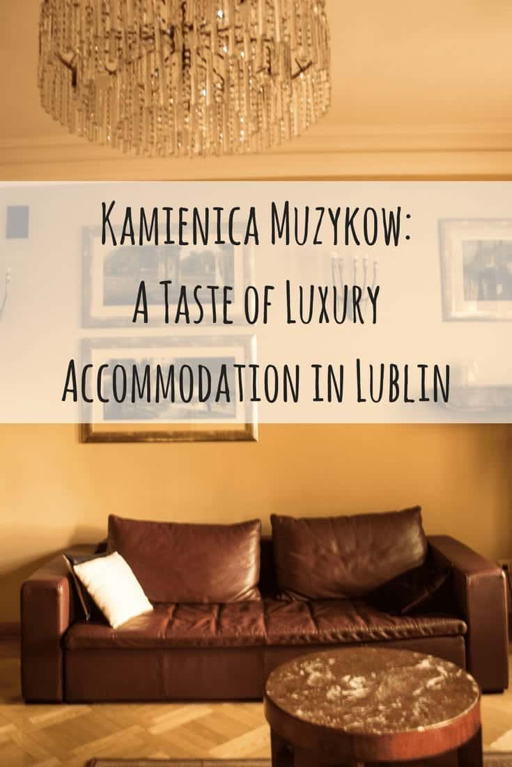 Kamienica Muzykow: A Taste of Luxury Accommodation in Lublin