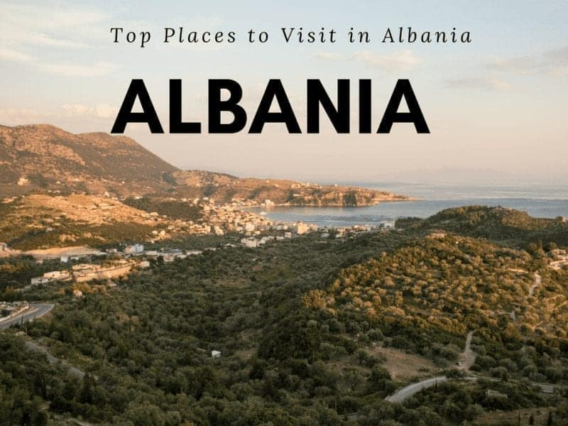 Top Places to Visit in Albania