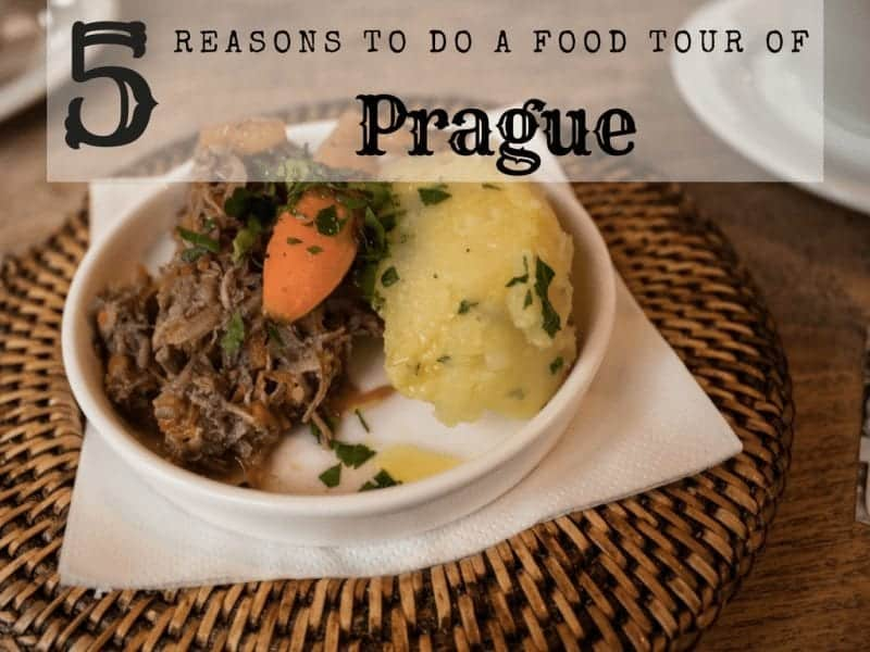 5 reasons why you need to do a Food Tour of Prague
