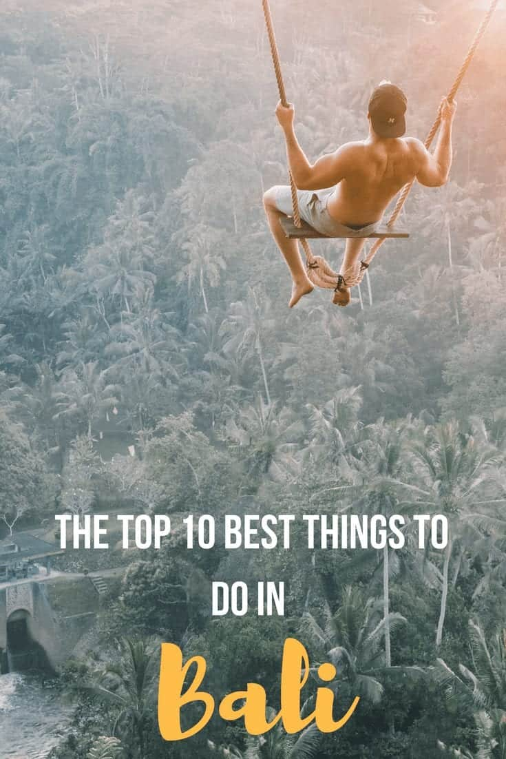 The Top 10 Best Things to do in Bali