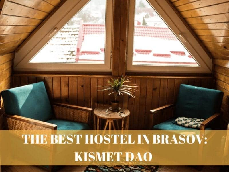The Best Hostel in Brasov: Kismet Dao
