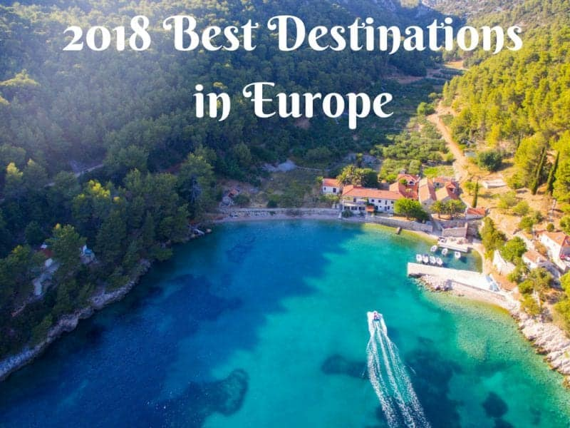 2018 Best Destinations in Europe