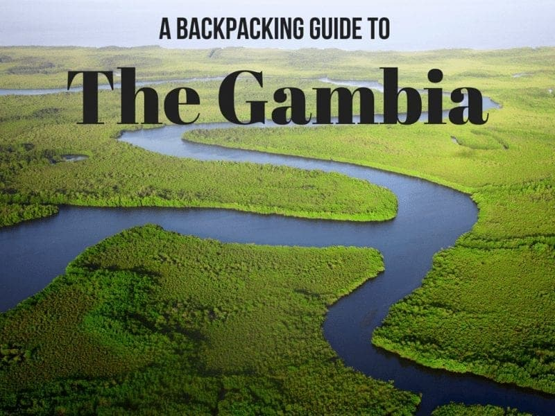 Backpacking The Gambia: Your Full Travel Guide!
