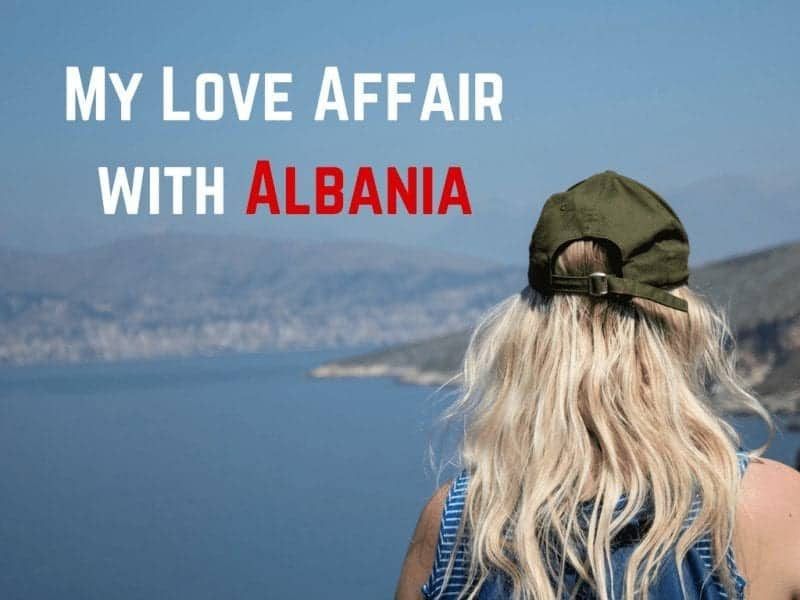 My Love Affair with Albania