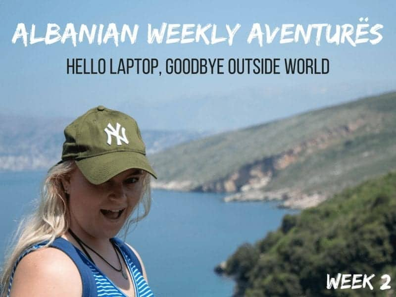 Albanian Weekly Aventurës: Hello Laptop, Goodbye Outside World (2)