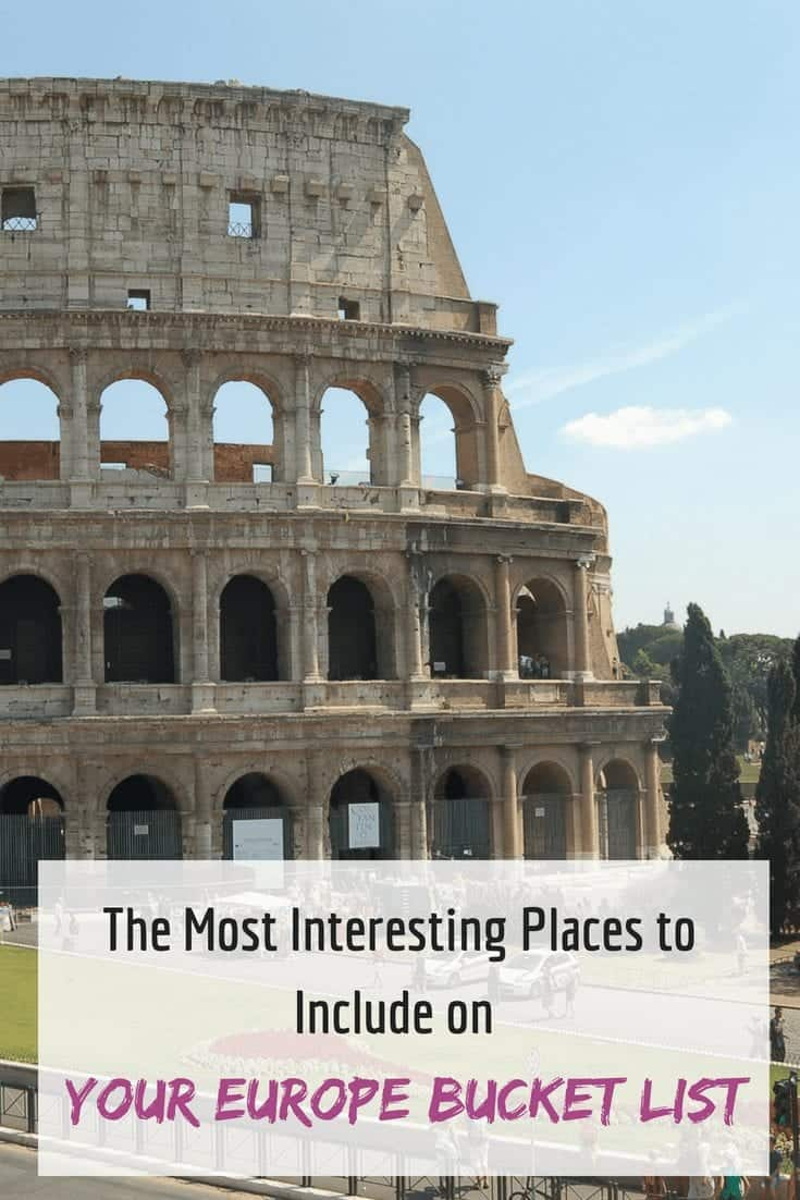 The Most Interesting Places to Include on Your Europe Bucket List