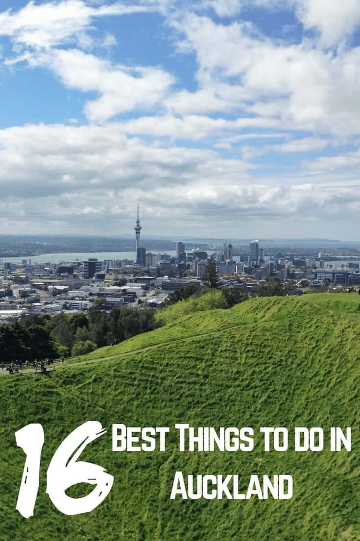 16 Best Things to do in Auckland - New Zealand