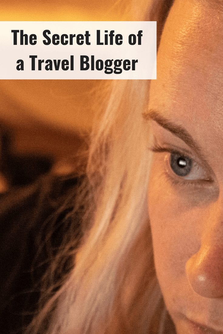 The Secret Life of a Travel Blogger