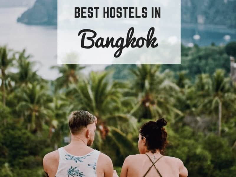 5 of the Best Hostels in Bangkok, Thailand