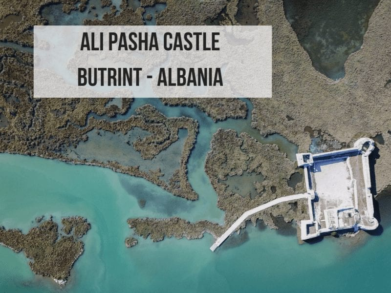 Ali Pasha Castle – Butrint, Albania: Everything you need to know!