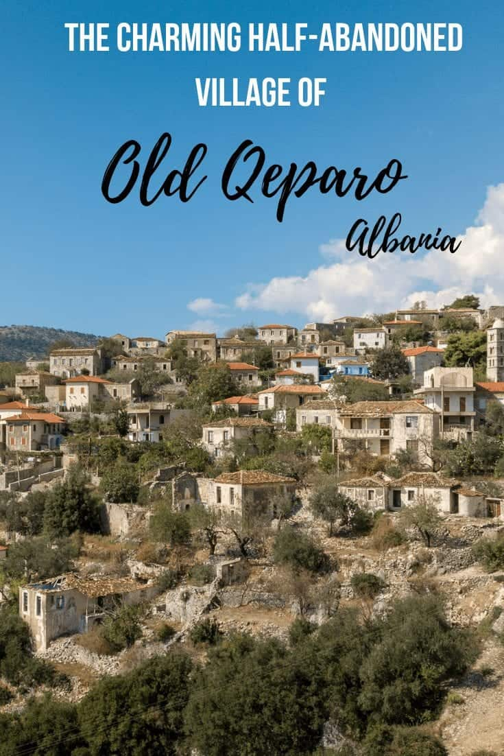 The Charming Half-Abandoned Village of Old Qeparo, Albania