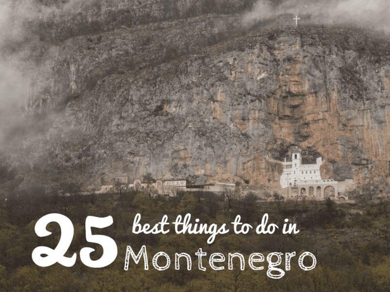 Balkan Travel - 25 Best Things to do in Montenegro