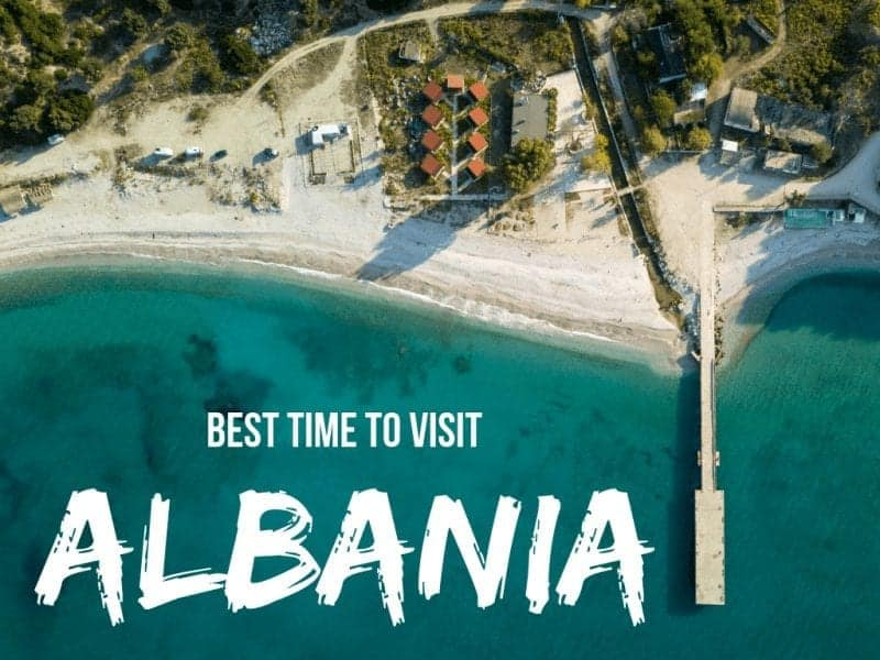 Albania Weather: Best time to Visit Albania