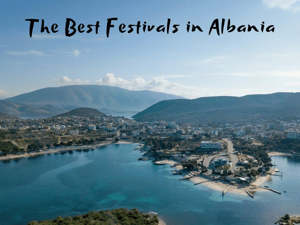 The Best Summer and Music Festivals in Albania