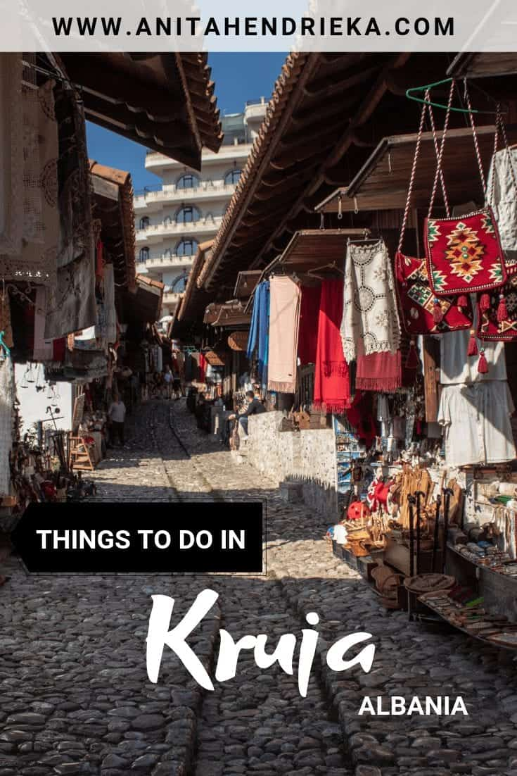 Things to do in Kruja, Albania: The City of Skanderbeg!