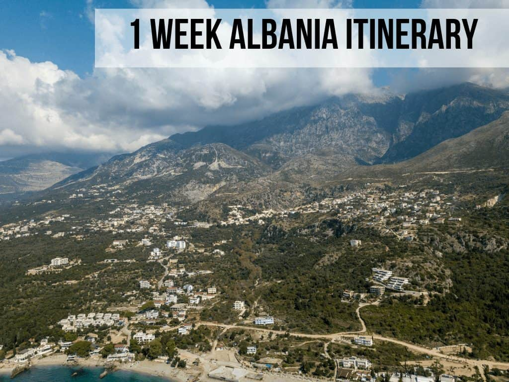 Albania Itinerary: 1 week in Albania (7 days)