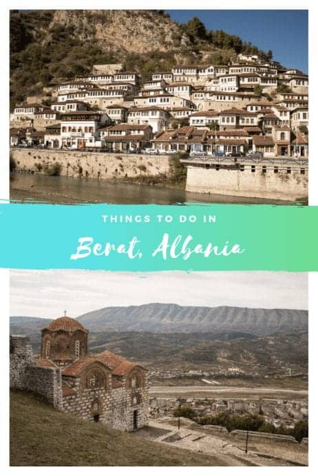 Things to do in Berat, Albania (Your Ultimate Guide)